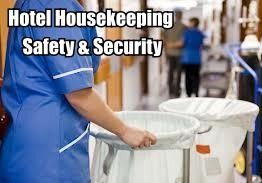 Hotel Housekeeping Safety & Security
