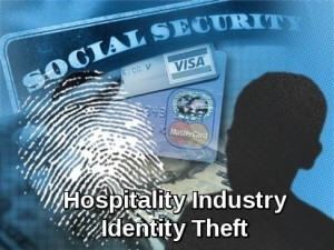 Hospitality Industry Identity Theft