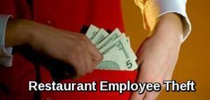 Restaurant Employee Theft