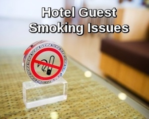 Hotel Guest Smoking Issues